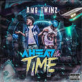 AMG Twinz - Ahead Of Our Time