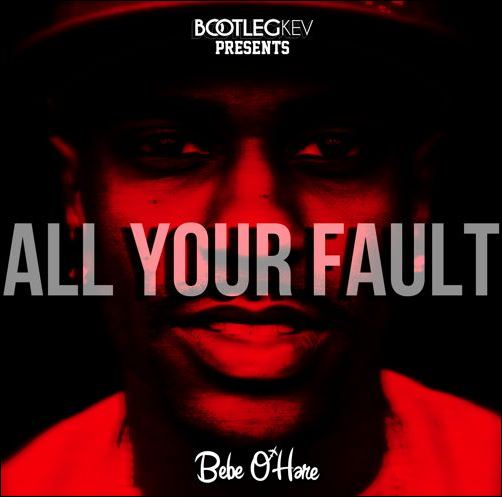 Bebe O'Hare 'All Your Fault' Freestyle