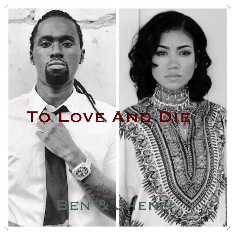 Ben Official- To Love and Die (Jhene Aiko cover)