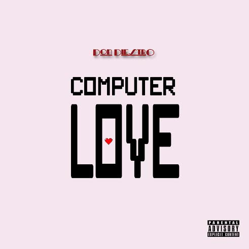 Don DiestrO - Computer Love