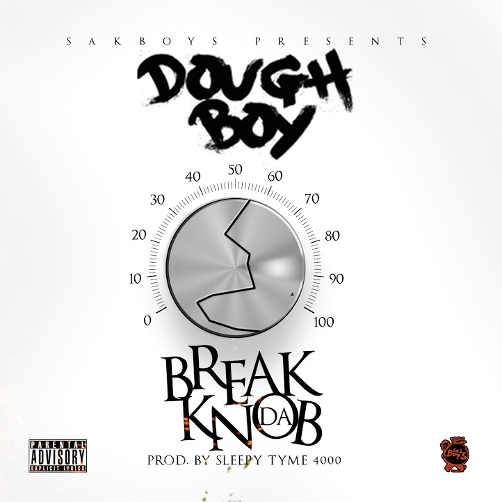 Doughboy - Break Da Knob