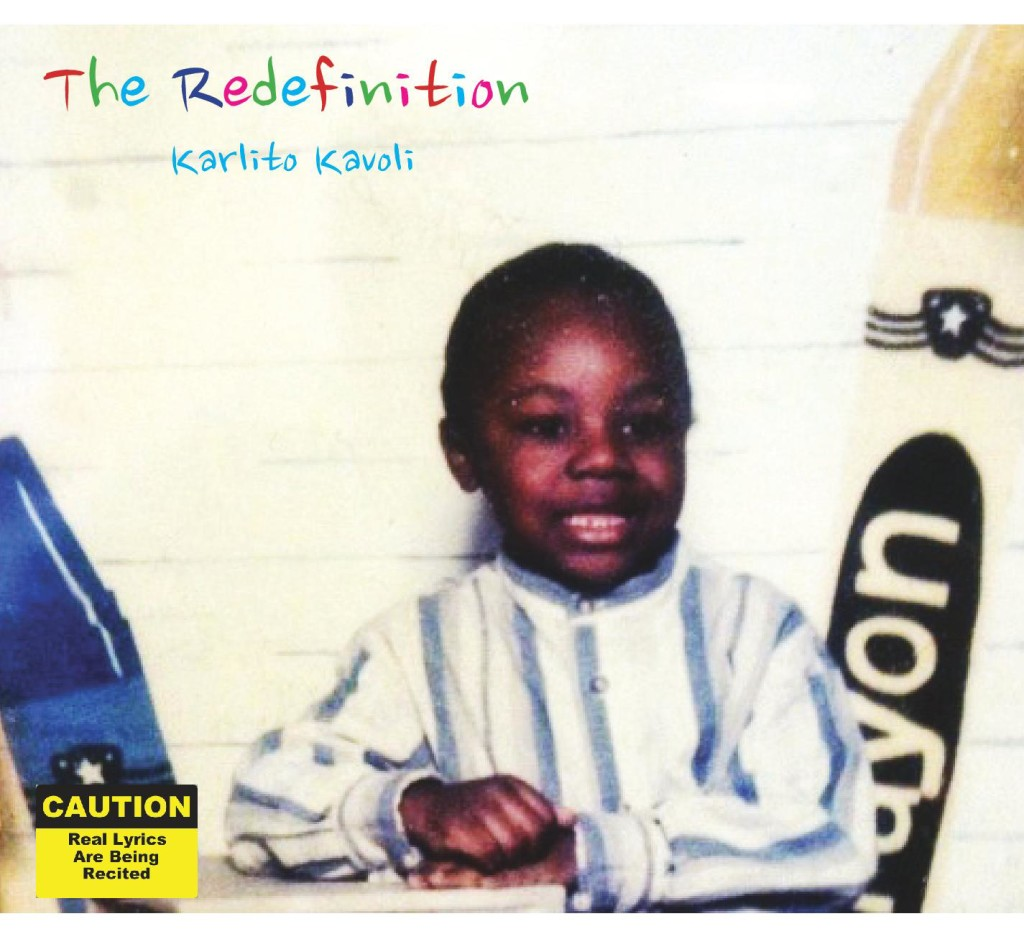 Karlito Kavoli Drops 'The Redefinition'