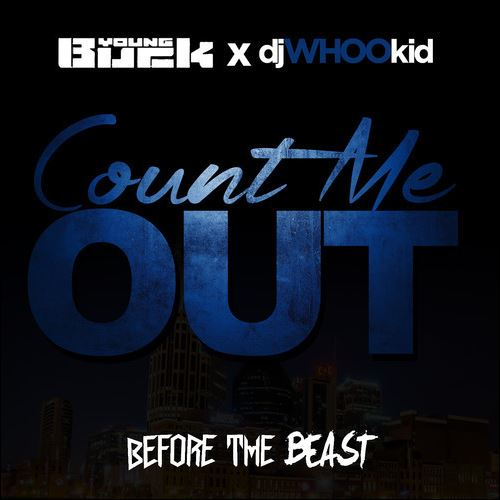 Young Buck 'Count Me Out'